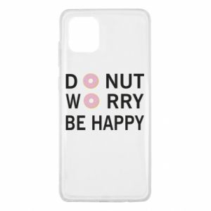 Samsung Note 10 Lite Case Donut worry be happy