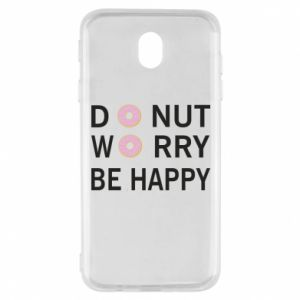Samsung J7 2017 Case Donut worry be happy