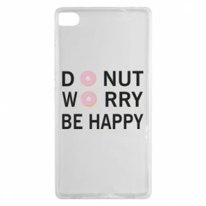 Huawei P8 Case Donut worry be happy