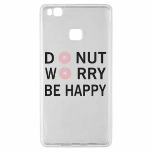 Huawei P9 Lite Case Donut worry be happy