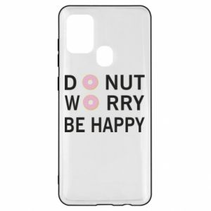 Samsung A21s Case Donut worry be happy
