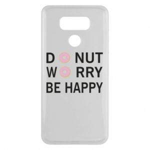LG G6 Case Donut worry be happy