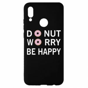 Huawei P Smart 2019 Case Donut worry be happy