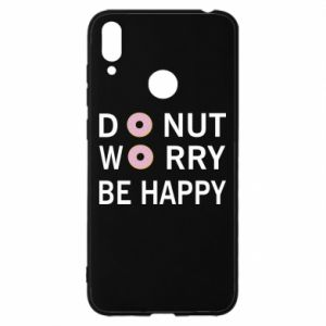Huawei Y7 2019 Case Donut worry be happy