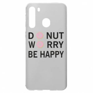 Samsung A21 Case Donut worry be happy