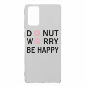 Samsung Note 20 Case Donut worry be happy