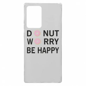 Samsung Note 20 Ultra Case Donut worry be happy