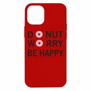 Etui na iPhone 12 Mini Donut worry be happy