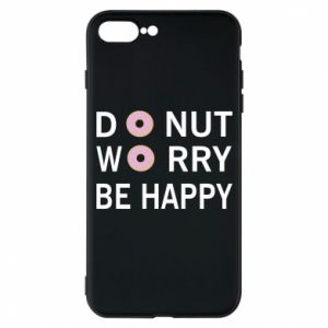 Etui na iPhone 7 Plus Donut worry be happy