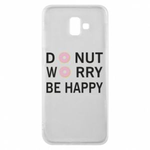 Etui na Samsung J6 Plus 2018 Donut worry be happy