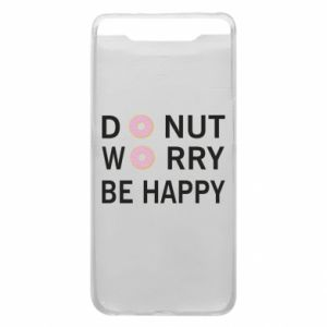 Etui na Samsung A80 Donut worry be happy