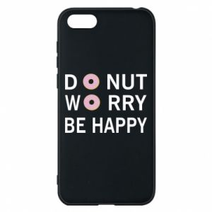 Etui na Huawei Y5 2018 Donut worry be happy