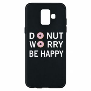Etui na Samsung A6 2018 Donut worry be happy