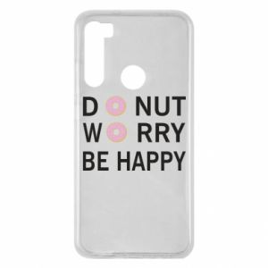 Xiaomi Redmi Note 8 Case Donut worry be happy