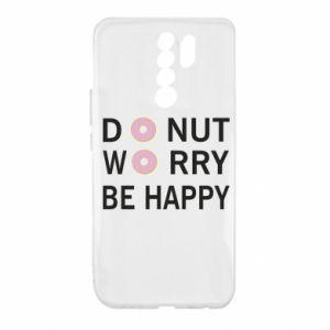 Xiaomi Redmi 9 Case Donut worry be happy