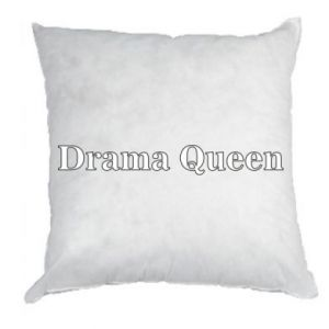 Pillow Drama queen