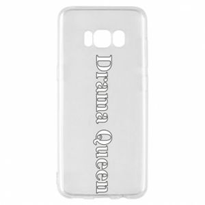 Phone case for Samsung S8 Drama queen