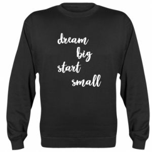 Bluza (raglan) Dream big start small