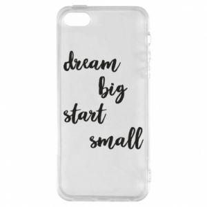 Etui na iPhone 5/5S/SE Dream big start small