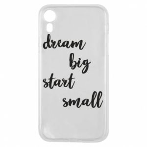 Etui na iPhone XR Dream big start small