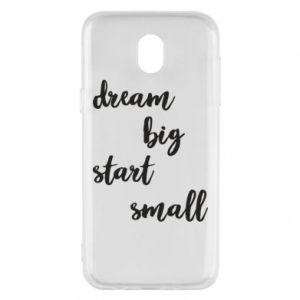 Etui na Samsung J5 2017 Dream big start small