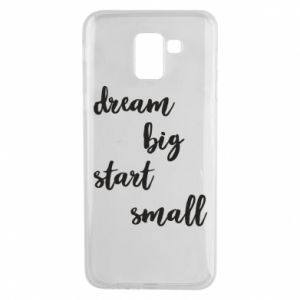 Etui na Samsung J6 Dream big start small