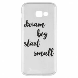 Etui na Samsung A5 2017 Dream big start small