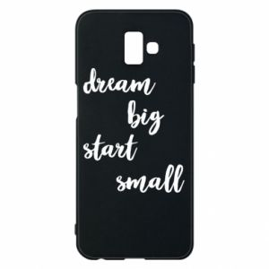 Etui na Samsung J6 Plus 2018 Dream big start small