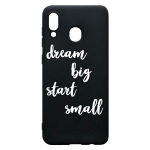 Etui na Samsung A20 Dream big start small