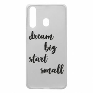 Etui na Samsung A60 Dream big start small