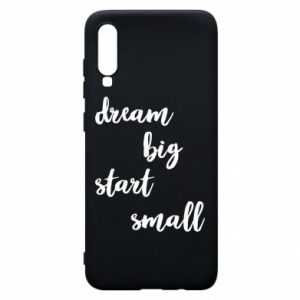 Etui na Samsung A70 Dream big start small