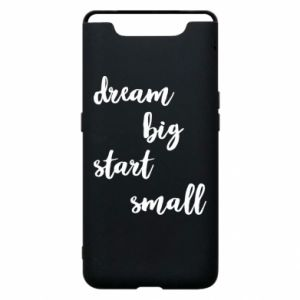 Etui na Samsung A80 Dream big start small