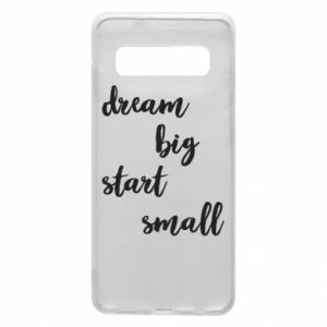 Etui na Samsung S10 Dream big start small