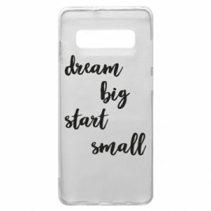 Etui na Samsung S10+ Dream big start small