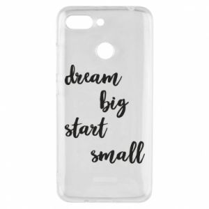 Etui na Xiaomi Redmi 6 Dream big start small