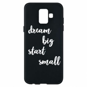 Etui na Samsung A6 2018 Dream big start small