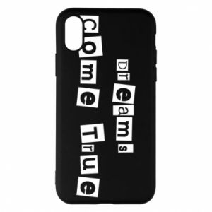 Phone case for iPhone X/Xs Dreams Come True