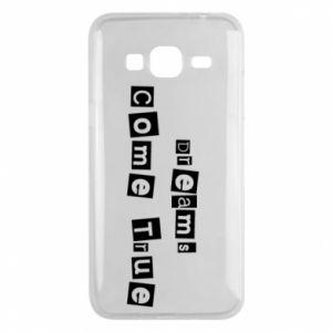 Phone case for Samsung J3 2016 Dreams Come True