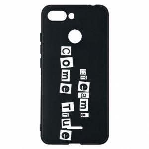 Phone case for Xiaomi Redmi 6 Dreams Come True