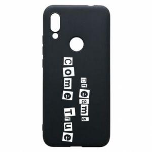 Phone case for Xiaomi Redmi 7 Dreams Come True