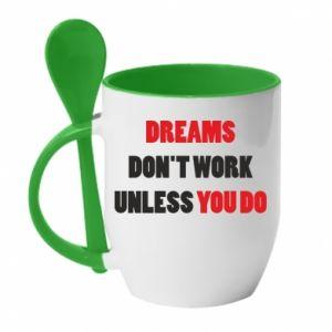 Kubek z ceramiczną łyżeczką Dreams don't work unless you do