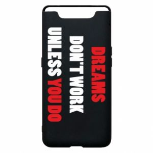 Etui na Samsung A80 Dreams don't work unless you do