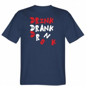 Koszulka Drink. Drank. Drunk