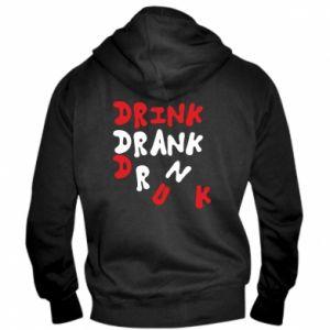 Męska bluza z kapturem na zamek Drink. Drank. Drunk