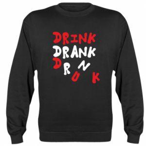Bluza (raglan) Drink. Drank. Drunk