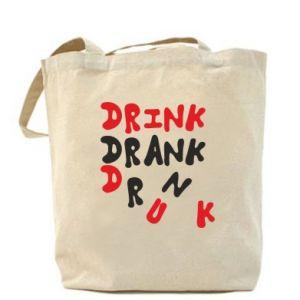 Torba Drink. Drank. Drunk