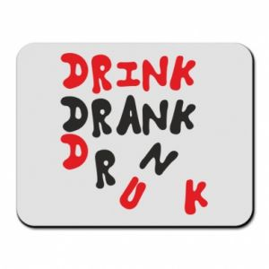 Podkładka pod mysz Drink. Drank. Drunk