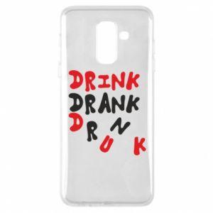 Etui na Samsung A6+ 2018 Drink. Drank. Drunk
