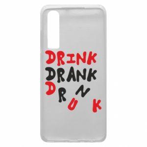 Etui na Huawei P30 Drink. Drank. Drunk