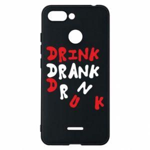 Etui na Xiaomi Redmi 6 Drink. Drank. Drunk